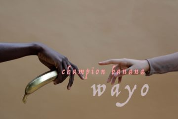 Wayo – Champion Banana (Prod. Kuvie)