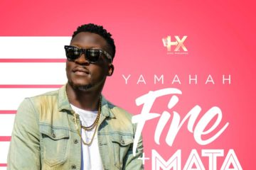 Yamahah – Mata + Fire (Prod. By Suspense Babani)