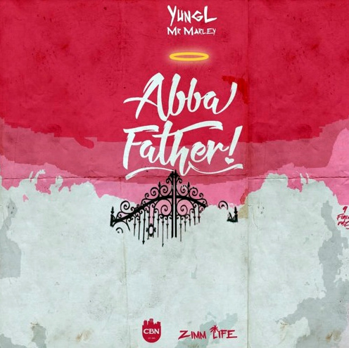 Yung L - Abba Father (prod. T.U.C)