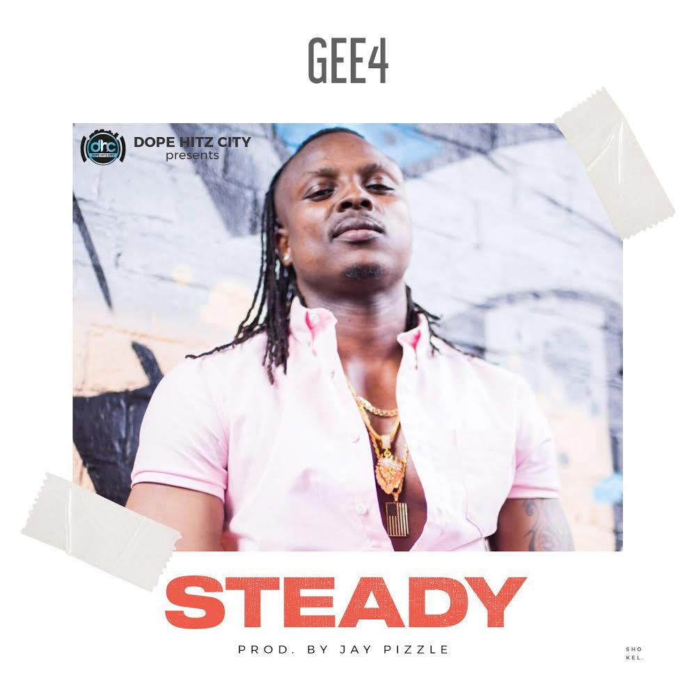 Gee4 – Steady (prod. Jaypizzle)