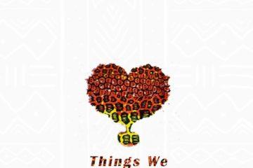 Ko-Jo Cue & Shaker ft. KiDi & Sarkodie – Things We Do 4 Love (Remix)