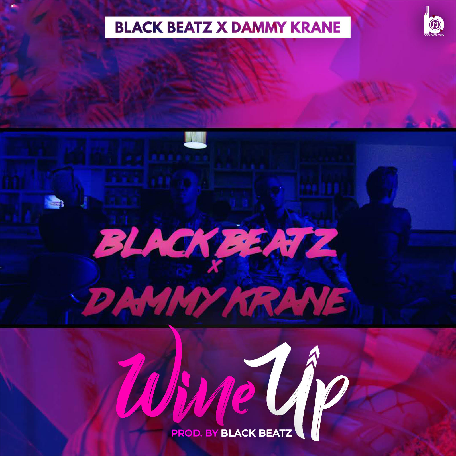 Black Beatz X Dammy Krane - Wine Up