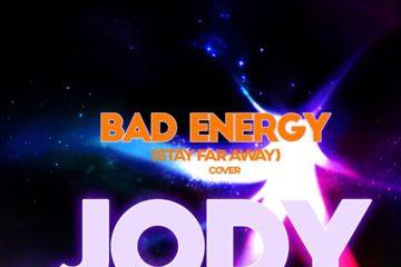 Jody – Bad Energy (Cover)