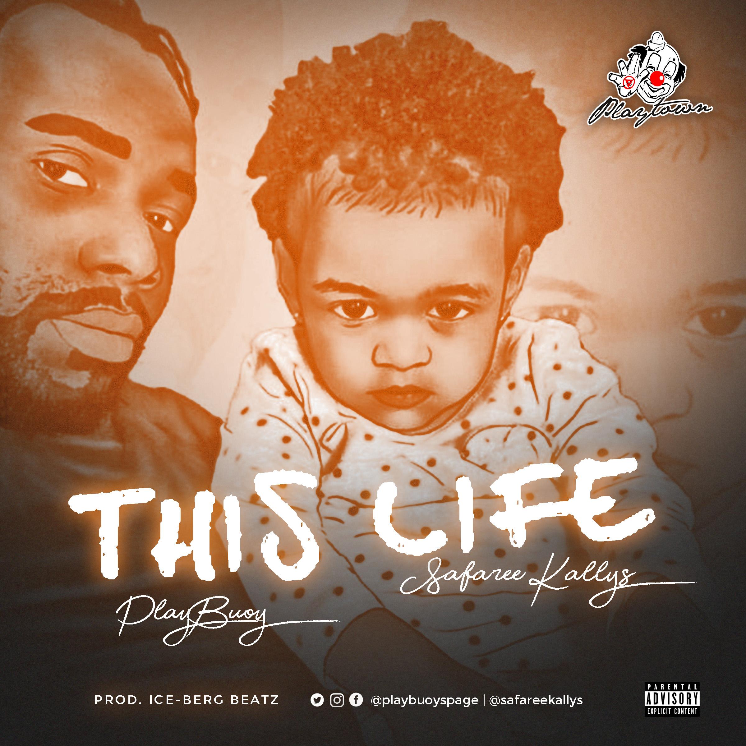 PlayBuoy feat. Safaree Kallys – This Life