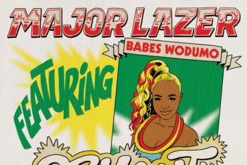 VIDEO: Major Lazer ft. Babes Wodumo – Orkant / Balance Pon It