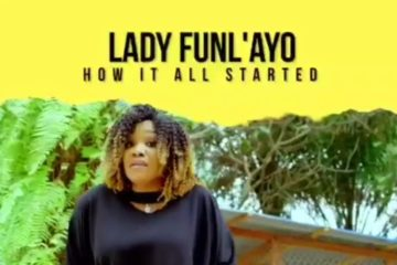 VIDEO: Lady FunL'ayo – How It All Started