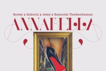 Bortey x Gidochi x Jetey x Reynolds TheGentleMan – Annabella