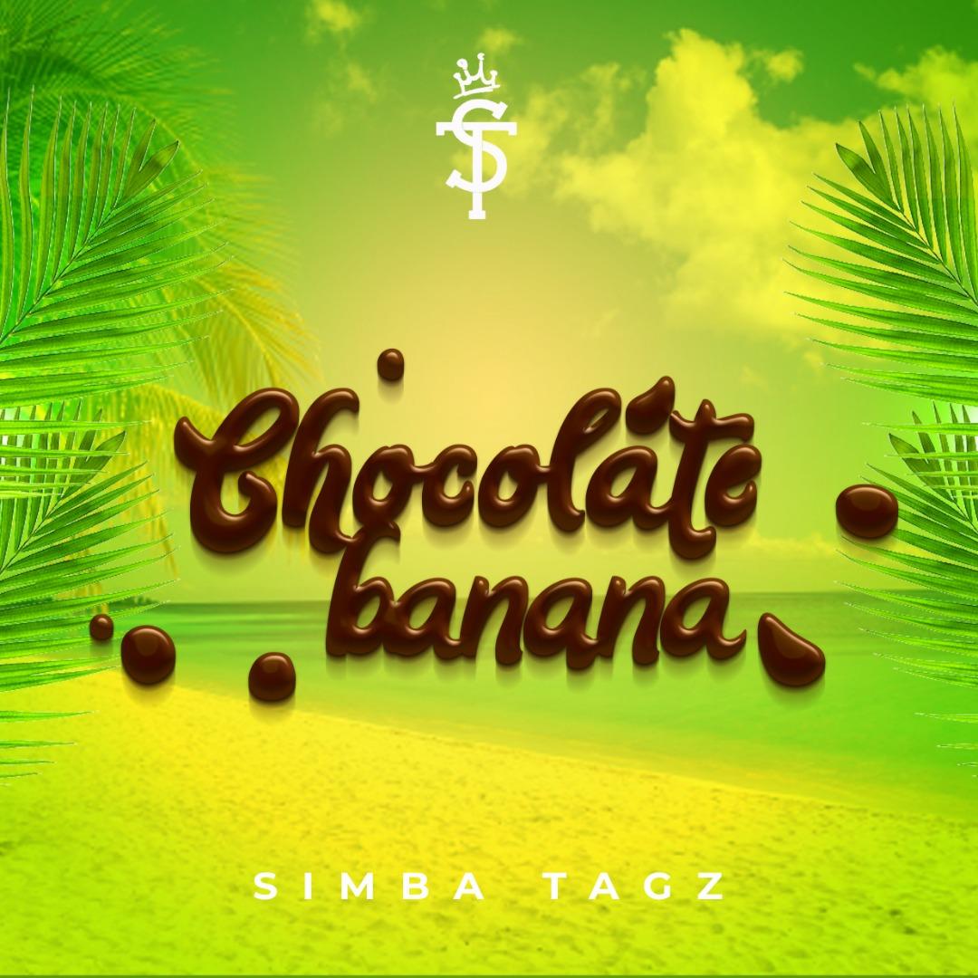Download Songs Of Simba 2018: Chocolate Banana