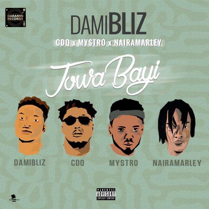 Damibliz – Jowa Bayi (Remix) ft. CDQ x Mystro x Naira Marley [MUSIC + VIDEO]