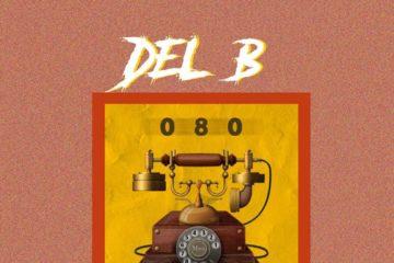 Del B ft Dice Ailes – 080