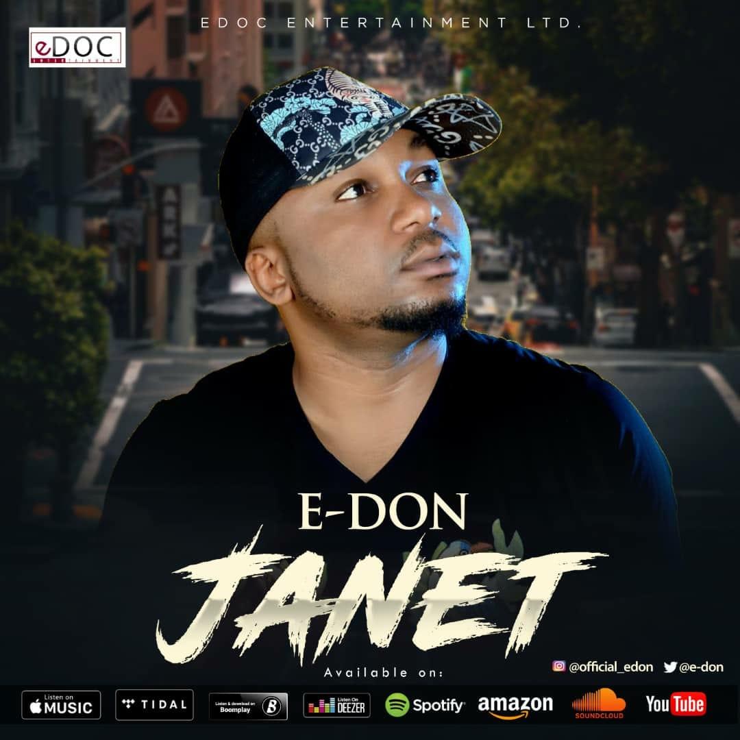 E-Don – Janet (Prod. by Frankie Free)