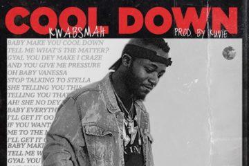Kwabsmah – Cool Down (Prod. Kuvie)