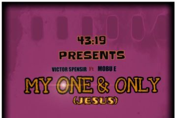 Victor Spensir ft. Mobu E – My One and Only (Jesus)
