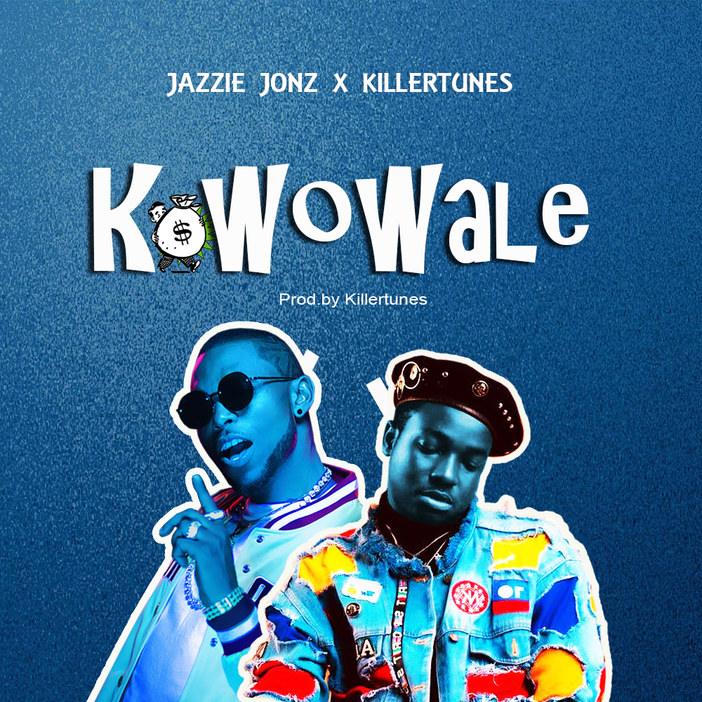 Jazzie Jonz – Kowowale ft. Killertunes
