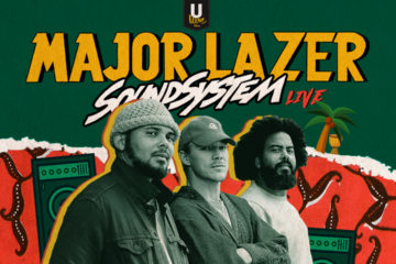 It's a Rave! U-Live Africa Presents Major Lazer in Nigeria!