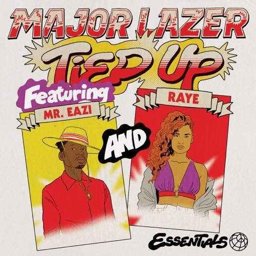 Major Lazer - Tied Up ft. Mr. Eazi X Raye