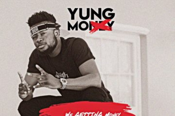 Yung Mo – We Getting Money