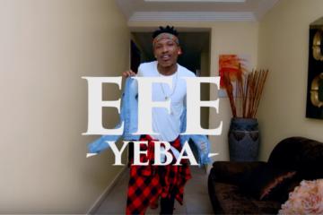 VIDEO: Efe – Yeba