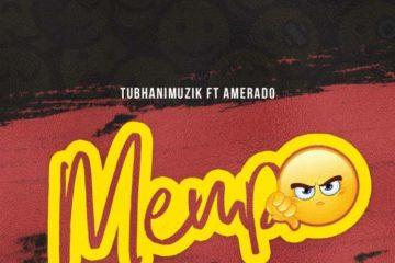 TubhaniMuzik ft. Amerado – Menpe