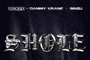 Yung6ix ft. Dammy Krane & Sinzu – Shole