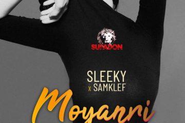 Sleeky ft. Samklef  – Moyanri (prod. Samklef)