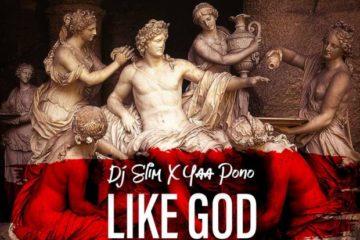 DJ Slim x Yaa Pono – Like God