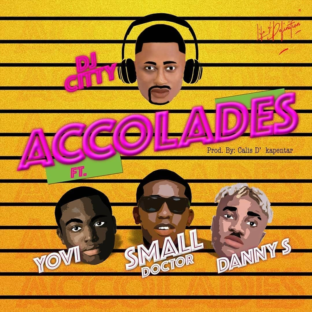 DJ City (Feat. Yovi, Small Doctor & Danny S – Accolades