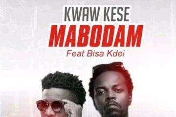 Kwaw Kese ft. Bisa Kdei – Mabodam