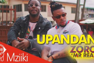 VIDEO: Zoro ft. Mr Real – Upandan