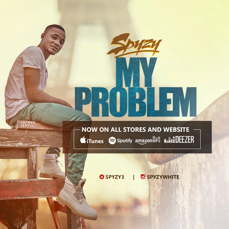 Spyzy – My Problem