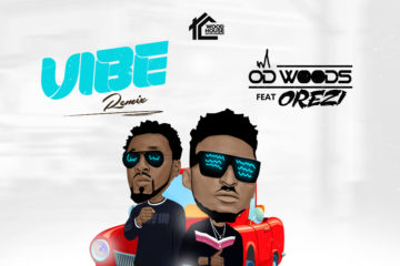 VIDEO: OD Woods – Vibe (Remix) ft Orezi & DJ Banky