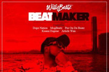 Willis Beatz ft. Kuami Eugene, PEE On Da Beatz, DopeNation, Article Wan & MoGBeatz – Beatmaker