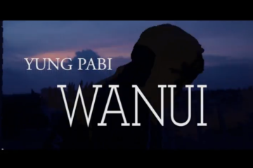 VIDEO: Yung Pabi – WANUI