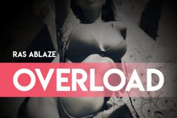 Ras Ablaze – Overload