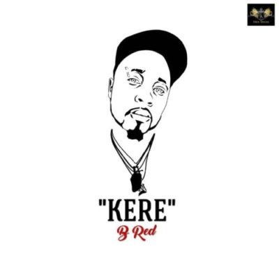 B-Red - Kere (prod. Magic Boi)