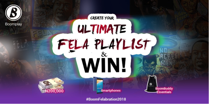 "Boom Play – Boomplay Backs ""Felabration 2018"", Rolls Out The Ultimate FELA Playlist Challenge"