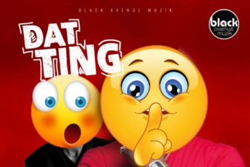 D-Black ft. Joey B – Dat Ting (Toto) (Prod. DJ Breezy)