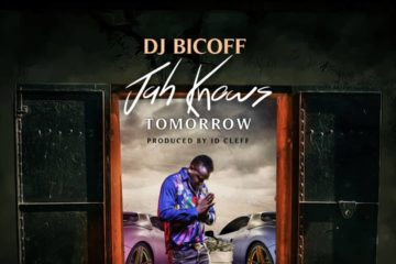 DJ Bicoff  – Jah Knows Tomorrow