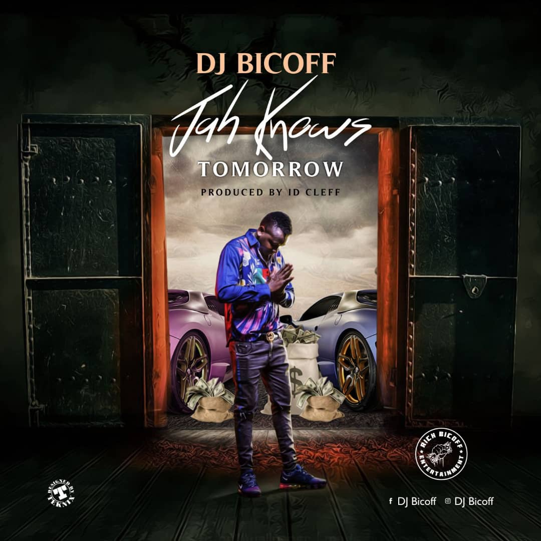 DJ Bicoff  – Jah Knows Tomorrow