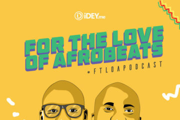 """For The Love of Afrobeats"" Ep. 5 