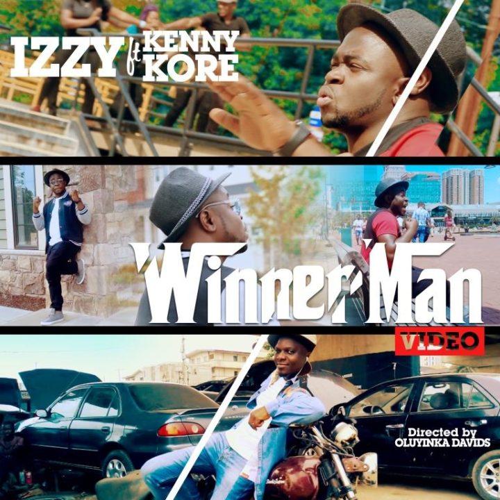 VIDEO: Izzy Ft. Kenny K'ore – Winner Man