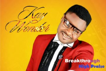 Kay Wonder – Breakthrough High Praise