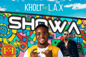 VIDEO: Kholi – Showa ft. L.A.X