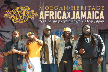 VIDEO: Morgan Heritage – Africa x Jamaica ft. Diamond Platnumz & Stonebwoy
