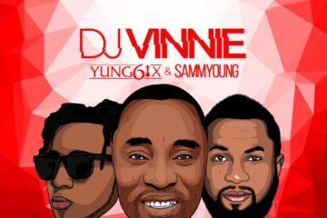 DJ Vinnie – Love U Long Time ft Yung6ix & Sammyoung