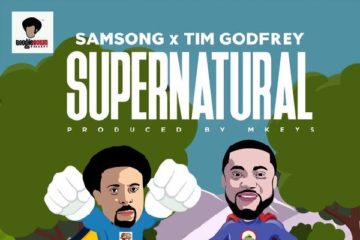 Samsong Ft. Tim Godfrey – Supernatural