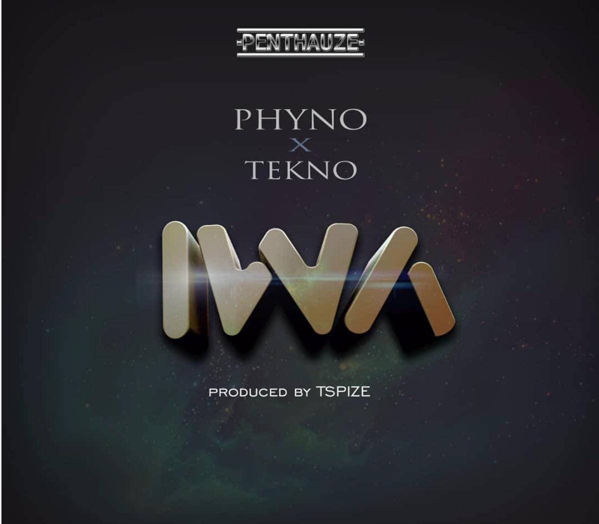 Phyno ft Tekno - Iwa - Notjustok