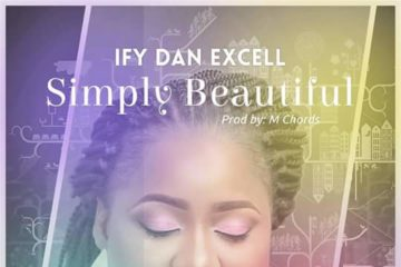 Ify Dan Excell – Simply Beautiful