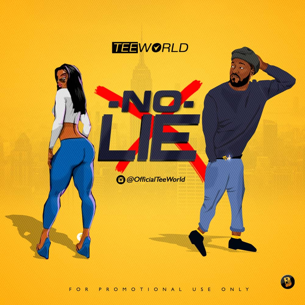 VIDEO + AUDIO: Tee World – No Lie