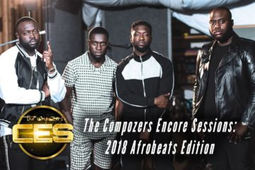 VIDEO: The Compozers Encore Sessions – 2018 Afrobeats Edition